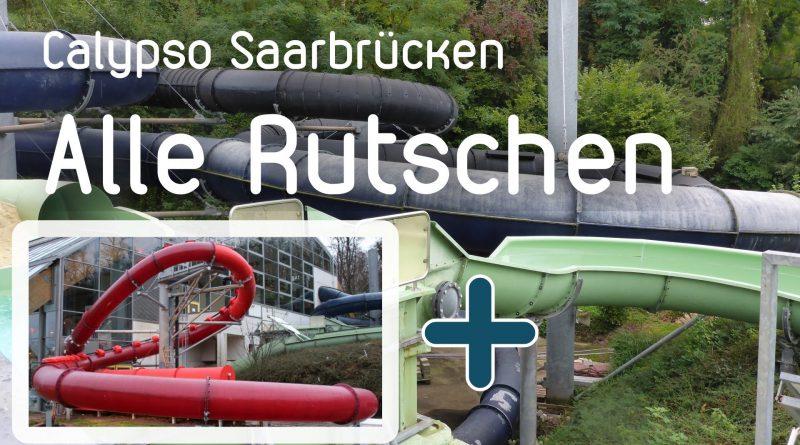 Calypso Saarbrücken - Alle Rutschen / All Slides!