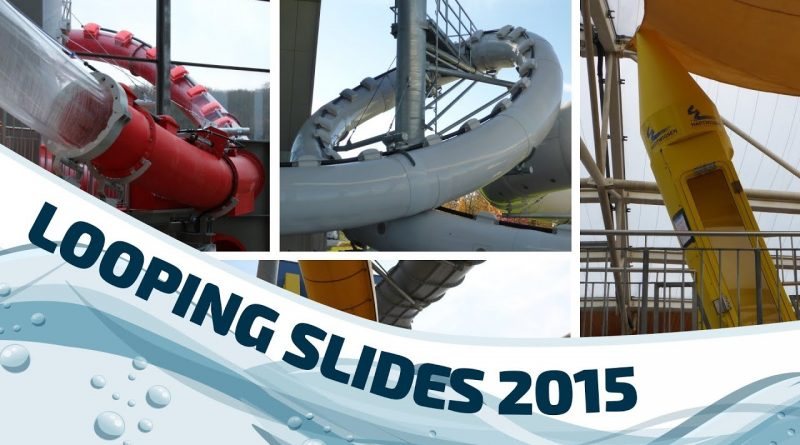 All Looping Slides Germany :: Alle Looping-Rutschen in Deutschland (2015)